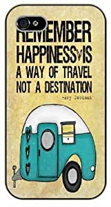 For Ipod Touch 5 Case Cover Remember happiness is a way of travel, not a destination. Roy Goodman, black plastic case / Inspirational and motivational life quotes / SURELOCK AUTHENTIC
