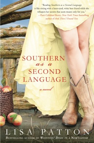 Southern as a Second Language: A Novel (Dixie Series) by St. Martin's Griffin
