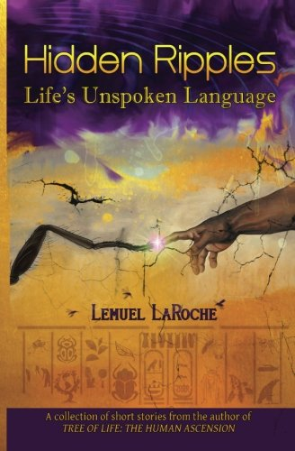 Hidden Ripples: Life's Unspoken Language by Lemuel's Ink