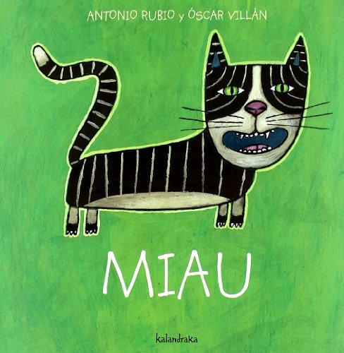 Miau (Spanish Edition) (De La Cuna a La Luna / from the Crib to the Moon)