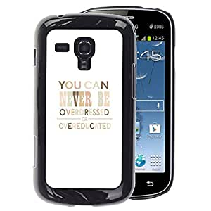 A-type Arte & diseño plástico duro Fundas Cover Cubre Hard Case Cover para Samsung Galaxy S Duos S7562 (Education Fashion Quote Poster Minimalist)
