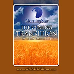 The Coming Transition