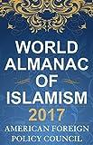 The World Almanac of Islamism 2017