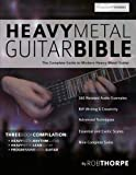 The Heavy Metal Guitar Bible: The Comple...