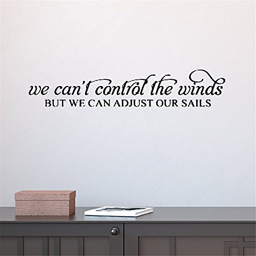 (psiuea Removable Vinyl Wall Stickers Act Mural Decal Art Home Decor We Can't Control The Winds But We Can Adjust Our Sails)