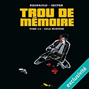 Gila Monster (Trou de mémoire 1) | Roger Seiter, Pascal Regnauld