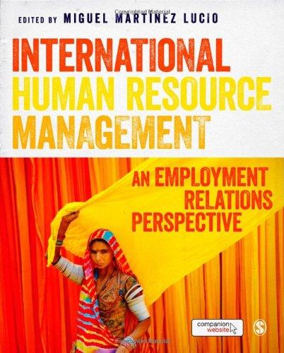 International Human Resource Management: An Employment Relations Perspective por Martínez Lucio, Miguel