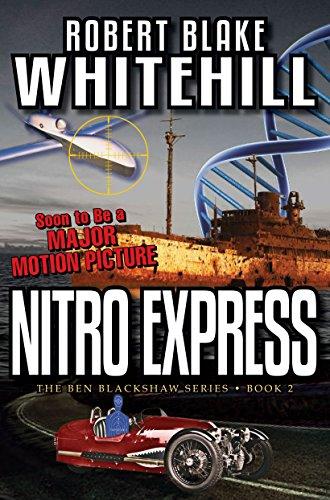 - NITRO EXPRESS (The Ben Blackshaw Book 2)