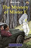 The Mystery of Mister E, Mike Sadler, 0435892967