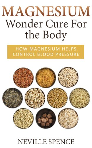 Magnesium - Wonder Cure For the Body by [Spence, Neville]