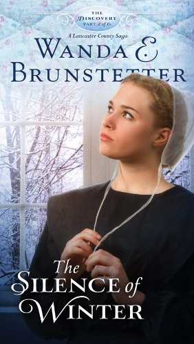 Read Online The Silence of Winter: Part 2 (The Discovery - A Lancaster County Saga) pdf