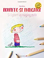 Egberto Se Enrojece/Si Egbert Ay Naging Pula: