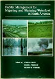 Habitat Management for Migrating and Wintering Waterfowl in North America, , 0896722058