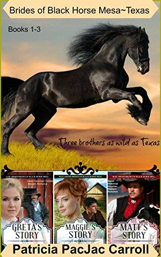 Brides of Black Horse Mesa~Texas: Books 1-3