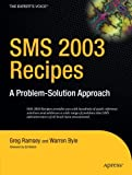 SMS 2003 Recipes, Greg Ramsey and Warren Byle, 1590597125