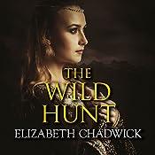 The Wild Hunt | Elizabeth Chadwick