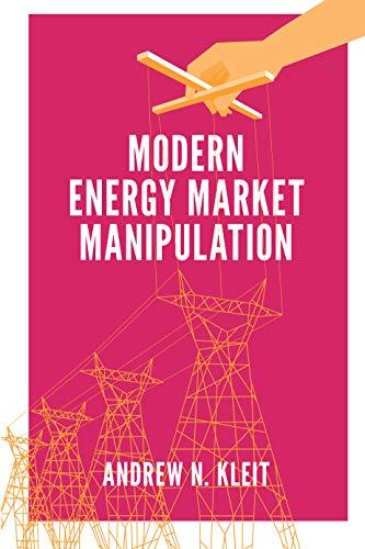 Modern Energy Market Manipulation (English Edition)