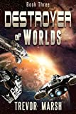 img - for Destroyer of Worlds (Worlds of Words and War Book 3) book / textbook / text book