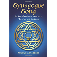 Synagogue Song: An Introduction to Concepts, Theories and Customs book cover