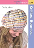 Knitted Beanies, Susie Johns, 1844487075