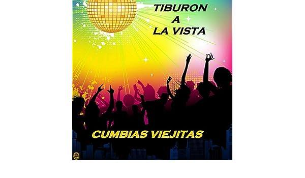Tiburon a La Vista by Cumbias Viejitas on Amazon Music ...