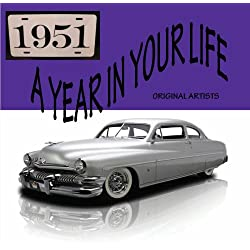 A Year In Your Life 1951 [2 CD]