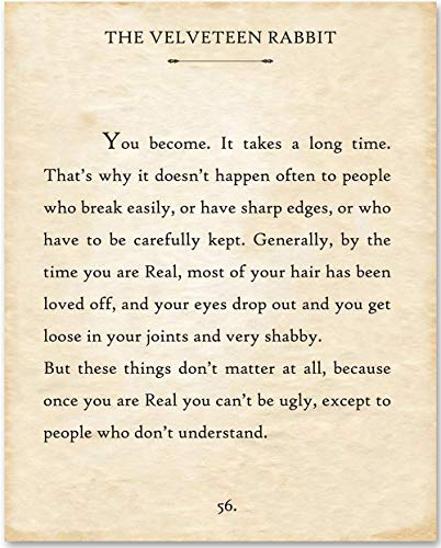 Quote Framed Poster - The Velveteen Rabbit - You Become - 11x14 Unframed Typography Book Page Print - Makes a Great Gift Under $15 for Book Lovers