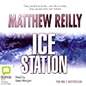 Ice Station: Shane Schofield, Book 1 Audiobook by Matthew Reilly Narrated by Sean Mangan