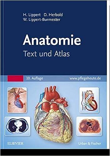 Anatomie: Text und Atlas: Amazon.de: Herbert Lippert, Desiree ...
