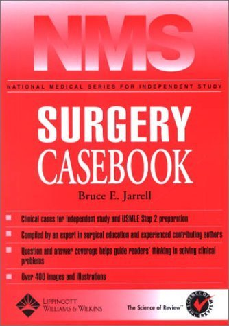 NMS Surgery Casebook by Jarrell MD, Bruce. (Lippincott Williams & Wilkins,2002) [Paperback]