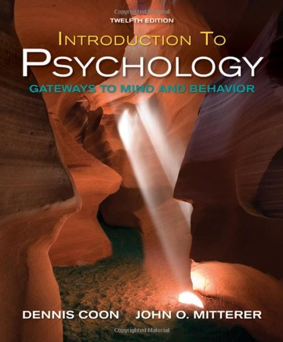 By Dennis Coon Introduction to Psychology: Gateways to Mind and Behavior with Concept Maps and Reviews (12th) pdf epub
