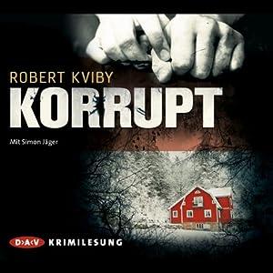 Korrupt Hörbuch