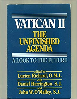 Vatican II: The Unfinished Agenda : A Look to the Future ...