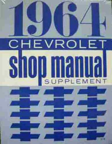 1964 Chevrolet Shop Manual Supplement (K10 Pickup Chevrolet Window)