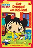 Get Dressed with Kai-lan!, Natalie Shaw, 1416997415