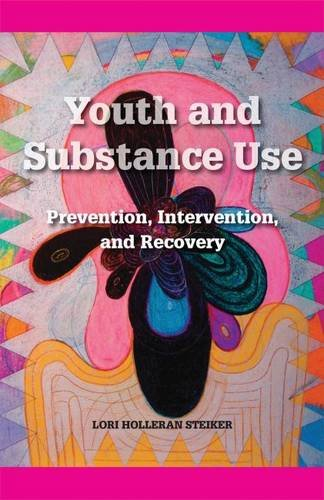 Youth and Substance Use: Prevention, Intervention, and Recovery PDF