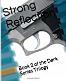 Strong Reflection, Cate Mckoy, 1494247569