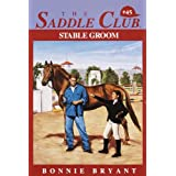 Stable Groom (Saddle Club series Book 45)
