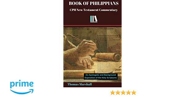 BOOK OF PHILIPPIANS (CPH New Testament Commentary 11)
