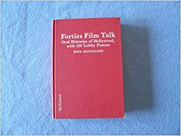 Descargar Torrent+ Forties Film Talk: Oral Histories Of Hollywood With 120 Lobby Posters Paginas Epub Gratis
