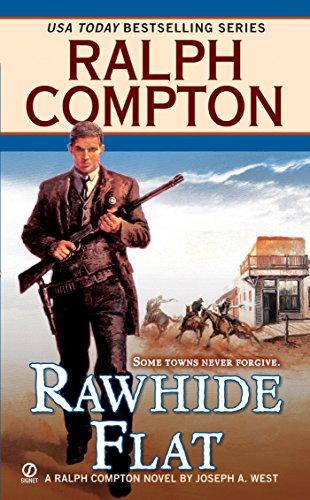 Rawhide Flat (A Ralph Compton Western) ()