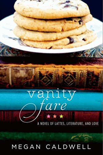 Image of Vanity Fare: A novel of lattes, literature, and love