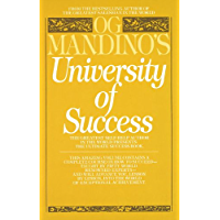 Og Mandino's University of Success: The Greatest Self-Help Author in the World Presents the Ultimate Success Book (English Edition)