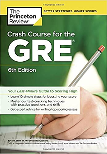 Crash course for the gre 6th edition your last minute guide to crash course for the gre 6th edition your last minute guide to scoring high graduate school test preparation 6th edition fandeluxe Image collections