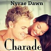 Charade: The Games, Book 1 | Nyrae Dawn