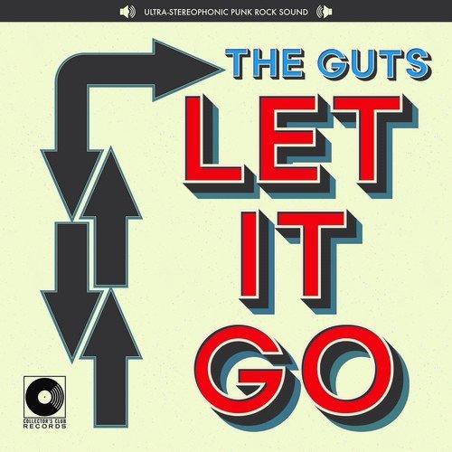 GUTS - Let It Go