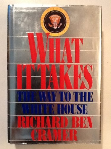 (What It Takes: The Way to the White House)