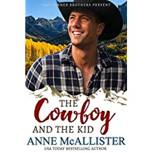 The Cowboy and the Kid (Tanner Brothers Book 4)