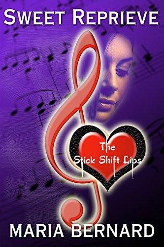 Lip Service Rockers (Sweet Reprieve (The Stick Shift Lips Rockstar Romance Series Book 3))