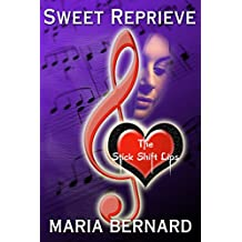 Sweet Reprieve (The Stick Shift Lips Rockstar Romance Series Book 3)